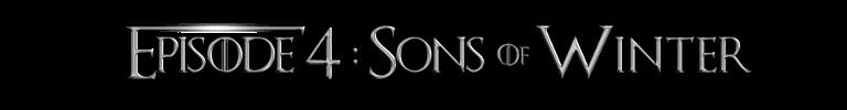 Épisode 4 - Sons of Winter